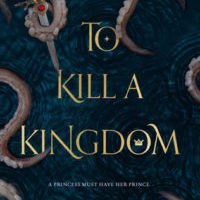 Bookish Delight #2: To Kill a Kingdom by Alexandra Christo