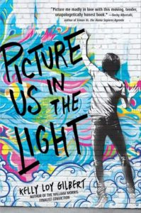 Book Birthday: Picture Us in the Light by Kelly Loy Gilbert