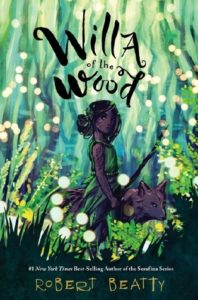 Spotlight Post: Willa of the Wood by Robert Beatty