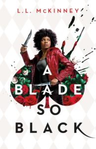 Bookish Delight #8: A Blade So Black by L.L. McKinney