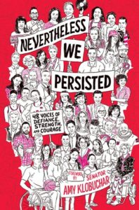 Blog Tour: Nevertheless, We Persisted: 48 Voices of Defiance, Strength, and Courage (Spotlight Post)