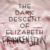 Review: The Dark Descent of Elizabeth Frankenstein by Kiersten White (Blog Tour)