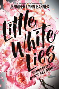 Spotlight Post: Little White Lies by Jennifer Lynn Barnes
