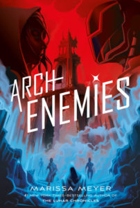 Review: Archenemies by Marissa Meyer