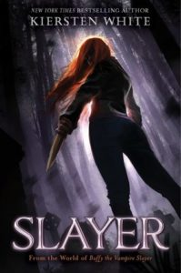 Bookish Delight #11: Slayer by Kiersten White