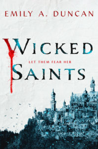 Bookish Delight #14: Wicked Saints by Emily A. Duncan