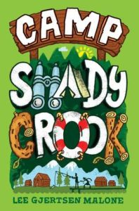 Spotlight Post: Camp Shady Crook by Lee Gjertsen Malone