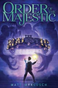 Spotlight Post: Order of the Majestic by Matt Myklusch (Giveaway)