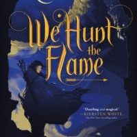 Book Birthday Celebration: We Hunt the Flame by Hafsah Faizal (Giveaway)