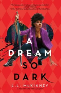 Blog Tour: A Dream So Dark by L.L. McKinney (Favorite Quotes)
