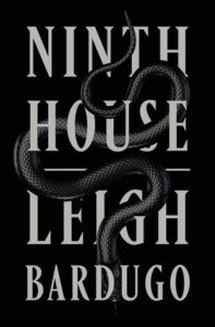 Bookish Delight #20: Ninth House by Leigh Bardugo