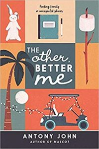 Spotlight Post: The Other, Better Me by Antony John (Excerpt)