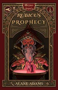 Spotlight Post: The Rubicus Prophecy by Alane Adams (Excerpt)