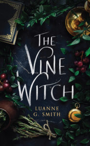 Spotlight Post: The Vine Witch by Luanne G. Smith