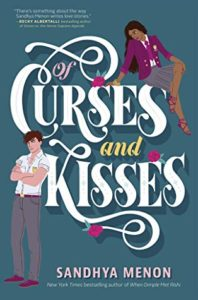 Spotlight Post: Of Curses and Kisses by Sandhya Menon