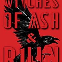 Bookish Delight #24: Witches of Ash and Ruin by E. Latimer
