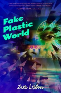 Book Birthday Spotlight: Fake Plastic World (Fake Plastic Girl #2) by Zara Lisbon