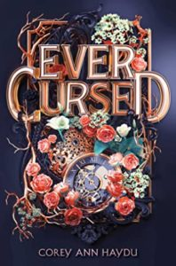 Spotlight Post: Ever Cursed by Corey Ann Haydu