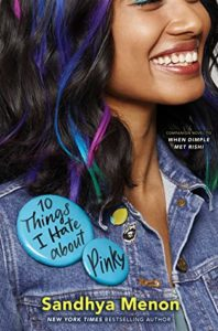 Spotlight Post: 10 Things I Hate About Pinky by Sandhya Menon