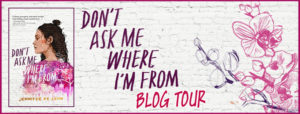 Spotlight Post: Don't Ask Me Where I'm From by Jennifer De Leon