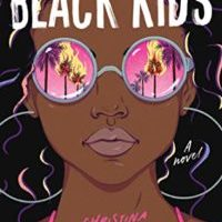 Spotlight Post: The Black Kids by Christina Hammonds Reed