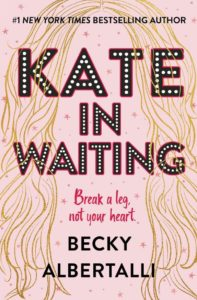 Book Birthday Spotlight Post: Kate in Waiting by Becky Albertalli