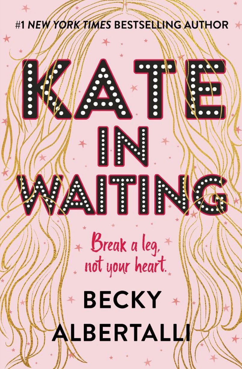 Review: Kate in Waiting by Becky Albertalli