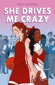 Review: She Drives Me Crazy by Kelly Quindlen
