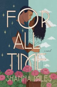 Spotlight Post: For All Time by Shanna Miles