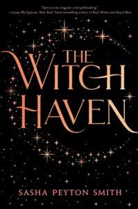 Book Birthday Spotlight: The Witch Haven by Sasha Peyton Smith