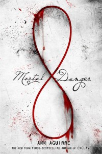 Review: Mortal Danger by Ann Aguirre