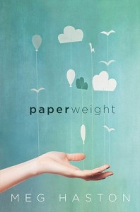 Review: Paperweight by Meg Haston