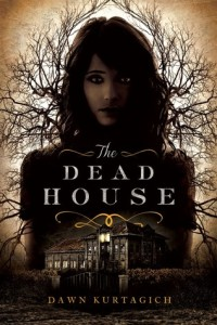 Review: The Dead House by Dawn Kurtagich