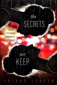 Review: The Secrets We Keep by Trisha Leaver
