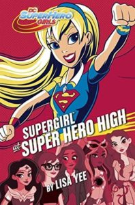 Review: Supergirl at Super Hero High by Lisa Yee (Blog Tour)