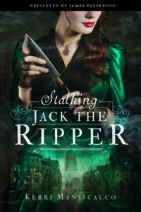 Review: Stalking Jack the Ripper by Kerri Maniscalco (Blog Tour)