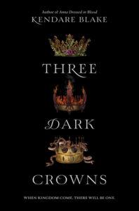 Review: Three Dark Crowns by Kendare Blake (Blog Tour)