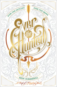 Review: Ever the Hunted by Erin Summerill