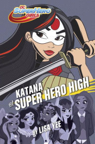 Review: Katana at Super Hero High by Lisa Yee (Blog Tour)