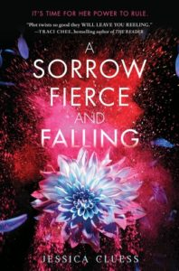 Review: A Sorrow Fierce and Falling by Jessica Cluess (Blog Tour)