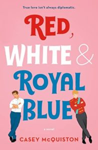 Review: Red, White & Royal Blue by Casey McQuiston